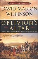 Oblivion's Altar:: A Novel of Courage
