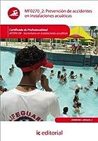 Prevención de accidentes en instalaciones acuáticas