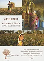 Vandana Shiva: Creative Civil Disobedience: Interviews