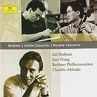 Brahms: Violin Concerto in D major,Op. 77 / Double Concerto in A minor,Op.102 ~ Shaham / Abbado (2002-10-08)
