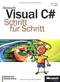 Microsoft Visual C sharp. Schritt für Schritt.