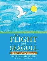 The Flight of the Seagull: El Vuelo de la Gaviota