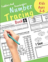 Number Tracing book for Toddlers and Preschoolers Kids Ages 3-5: Preschool Numbers Tracing Math Practice Workbook  Learn numbers 0 to 20! Math Activity Book for Pre K, Kindergarten and Kids Ages 3-5. Great Gift for Toddlers and Preschoolers.