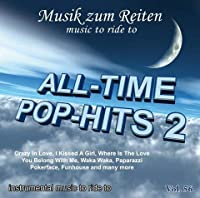 Modern Dressage Music Instrumentals Professional Dressage Songs - Music To Ride To: Vol. 56: ALL-TIME POP-HITS 2 - Dressage Horse Riding Freestyle Audio By Professional Riders & Musicians [並行輸入品]
