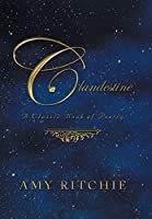 Clandestine: A Classic Book of Poetry