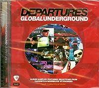 Global Underground Departures