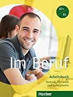 Im Beruf: Arbeitsbuch