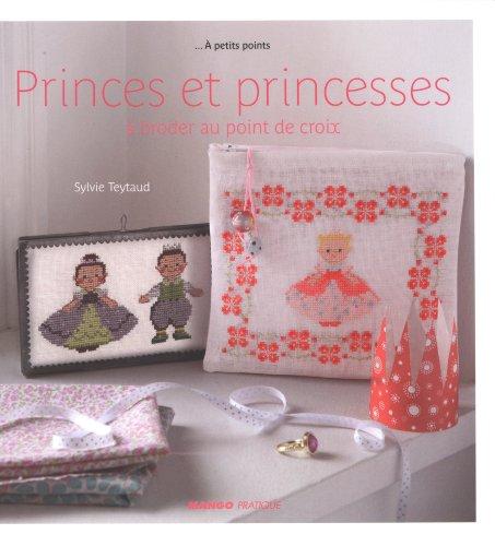 MANGO 「Princes et princesses」 クロスステッチ図案・作品集-フランス語 E2500992