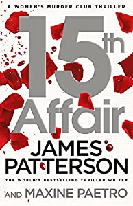 15th Affair: (Women's Murder Club 15) (Women's Murder Club)
