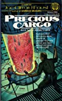 PRECIOUS CARGO (Book 2 of Angel's Luck)
