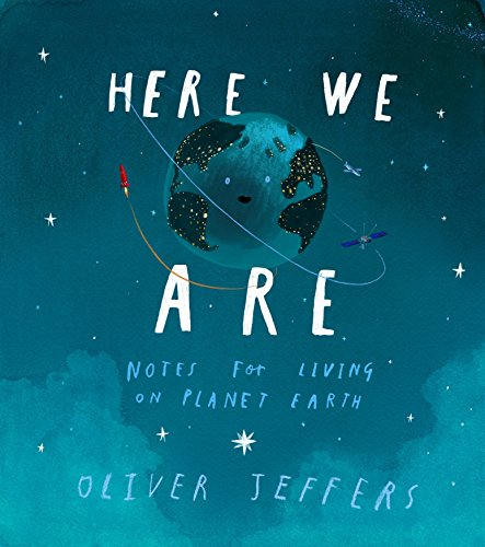 Download Here We Are: Notes for Living on Planet Earth (English Edition) B071LCZYDD