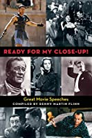 Ready for My Close-up!: Great Movie Speeches (Limelight)
