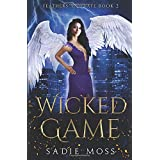 Wicked Game: A Reverse Harem Paranormal Romance (Feathers and Fate)