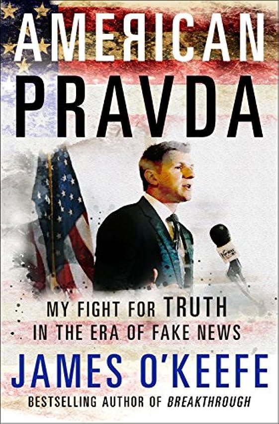 ソケット本物絶滅American Pravda: My Fight for Truth in the Era of Fake News