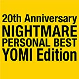 NIGHTMARE PERSONAL BEST YOMI Edition
