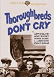Thoroughbreds Don't Cry by Judy Garland