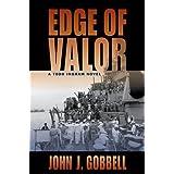 Edge of Valor: A Todd Ingram Novel by John J. Gobbell (2014-07-15)