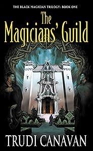 The Magician' s Guild (Black Magician Trilogy Boo