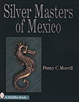 Silver Masters of Mexico, Hector Aguilar and the Taller Borda