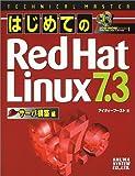 TECHNICAL MASTER はじめてのRedHatLinux7.3サーバ構築編 (TECHNICAL MASTERシリーズ)
