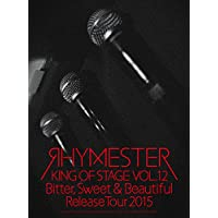 KING OF STAGE VOL.12 Bitter,Sweet&Beautiful Release Tour 2015