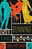 Running: A Novel (English Edition)