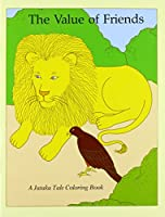 Value of Friends/Best of Friends Coloring Book (Jataka Tale Coloring Book)