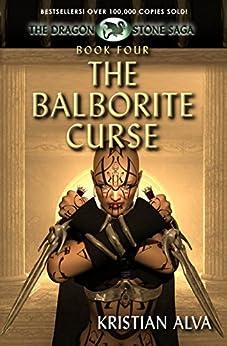 The Balborite Curse: Book Four of the Dragon Stone Saga by [Alva, Kristian]
