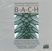 Fugues & Chorale Preludes