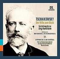 幸福への意志 イェルク・ハントシュタインによる「音で聴くチャイコフスキーの伝記」[4枚組]