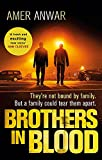 Brothers in Blood: Winner of the Crime Writers' Association Debut Dagger (Zaq & Jags)