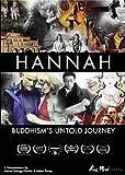 Hannah: Buddhism's Untold Journey [DVD] [Import]