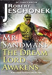 Mr. Sandman: The Dream Lord Awakens (English Edition)