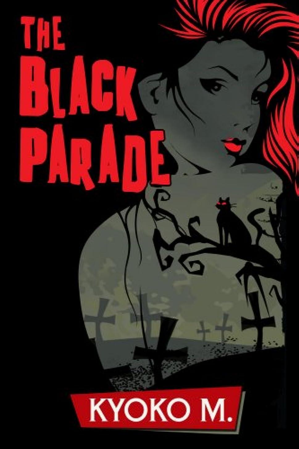 部族司法キャッシュThe Black Parade (English Edition)