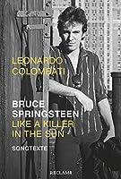 Bruce Springsteen - Like a Killer in the Sun: Songtexte