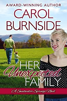 Her Unexpected Family: A Sweetwater Springs Novel by [Burnside, Carol]