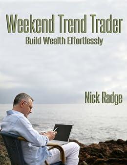 Weekend Trend Trader by [Radge, Nick]