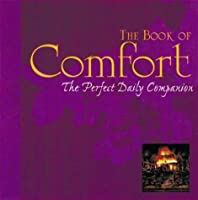 Book of Comfort: The Perfect Daily Companion