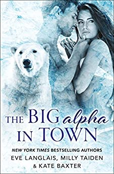 The Big Alpha in Town by [Langlais, Eve, Taiden, Milly, Baxter, Kate]