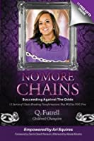 No More Chains: Succeeding Against the Odds