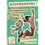 Kidpreneurs: Young Entrepreneurs with Big Ideas!: 10