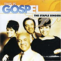 This Is Gospel: Staple Singers-Pray on