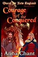 Courage of the Conquered (Quest for New England)
