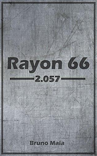 Rayon 66 (Portuguese Edition)の詳細を見る