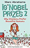 Ig Nobel Prizes 2: Why Chickens Prefer Beautiful Humans