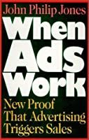 When Ads Work: New Proof That Advertising Triggers Sales