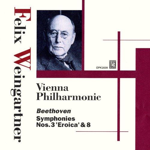 ベートーヴェン:交響曲第3番「英雄」 ほか (Weingartner : Beethoven Symphony No.3 'Eroica' & No.8)