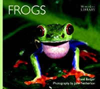 Frogs (World Life Library)