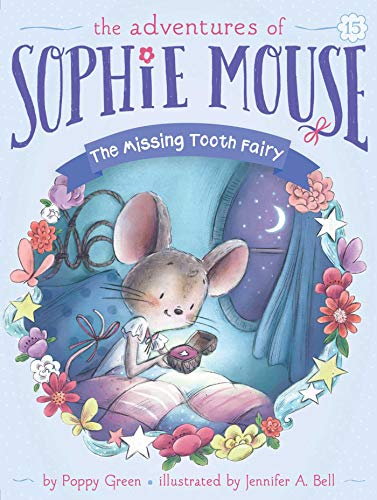 The Missing Tooth Fairy (The Adventures of Sophie Mouse Book 15) (English Edition)