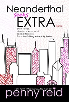 Neanderthal Seeks Extra Yarns (Knitting in the City Book 8) by [Reid, Penny ]